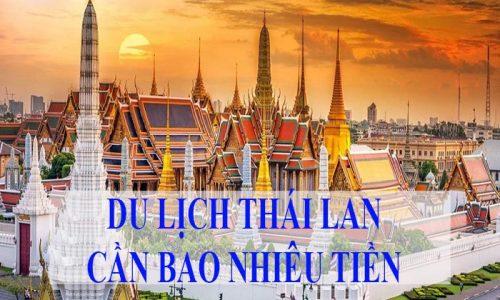 Chi phí cần chuẩn bị khi đi du lịch tại Thái Lan